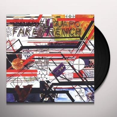 El Guapo FAKE FRENCH Vinyl Record