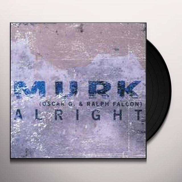 Murk ALRIGHT (SINGLE) Vinyl Record