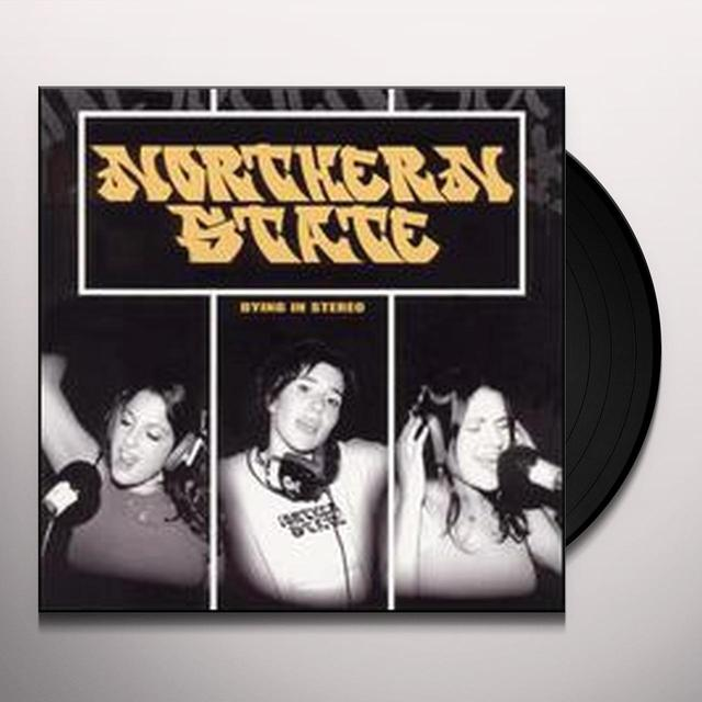 Northern State DYING IN STEREO Vinyl Record