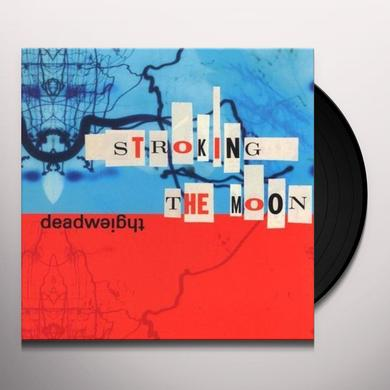 Deadweight STROKING THE MOON Vinyl Record