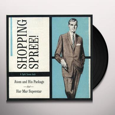 Atom & His Package / Har Mar Superstar SHOPPING SPREE Vinyl Record