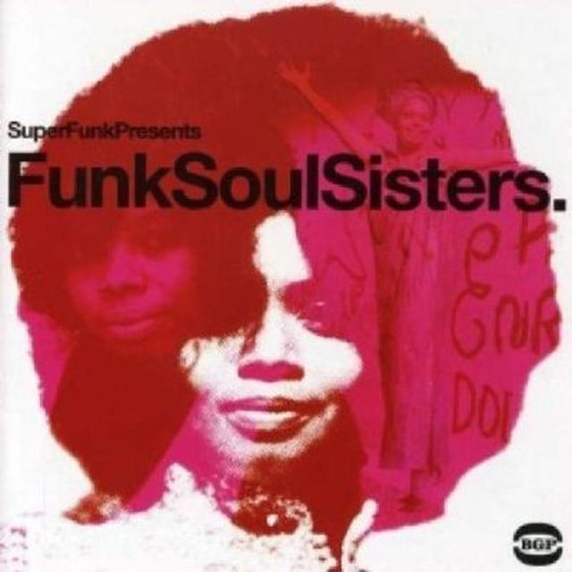 Funk Soul Sisters / Various (Uk) FUNK SOUL SISTERS / VARIOUS Vinyl Record - UK Import