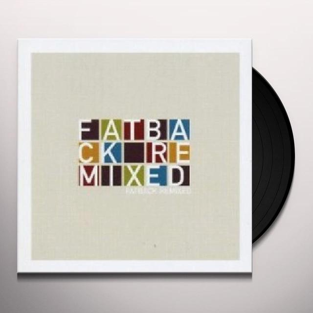 Fatback REMIXED Vinyl Record