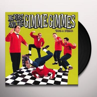 Me First and the Gimme Gimmes TAKE A BREAK Vinyl Record