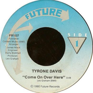 Tyrone Davis COME ON OVER HERE Vinyl Record
