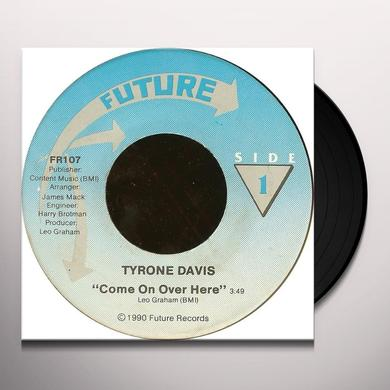 Tyrone Davis COME ON OVER HERE Vinyl Record