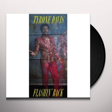 Tyrone Davis FLASHING BACK Vinyl Record