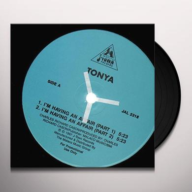 Tonya I'VE BEEN HAVING AN AFFAIR Vinyl Record
