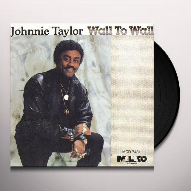Johnnie Taylor WALL TO WALL Vinyl Record