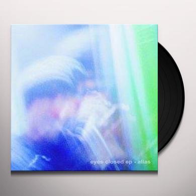 Alias EYES CLOSED Vinyl Record
