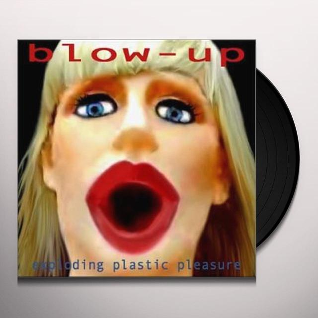 Blow-Up EXPLODING PLASTIC PLEASURE (Vinyl)