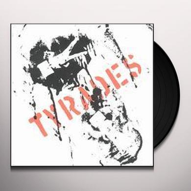 TYRADES Vinyl Record