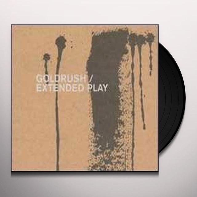 "Goldrush EXTENDED PLAY (10"") Vinyl Record"