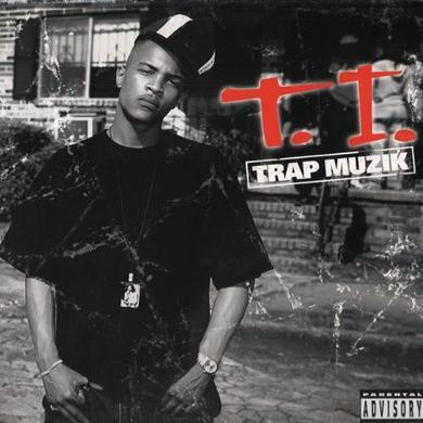 T.I. TRAP MUZIK Vinyl Record