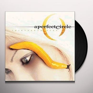 A Perfect Circle THIRTEENTH STEP Vinyl Record
