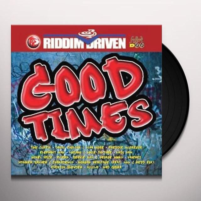 RIDDIM DRIVEN: GOOD TIMES / VARIOUS Vinyl Record