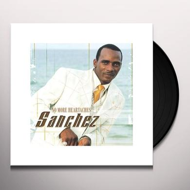 Sanchez NO MORE HEARTACHES Vinyl Record