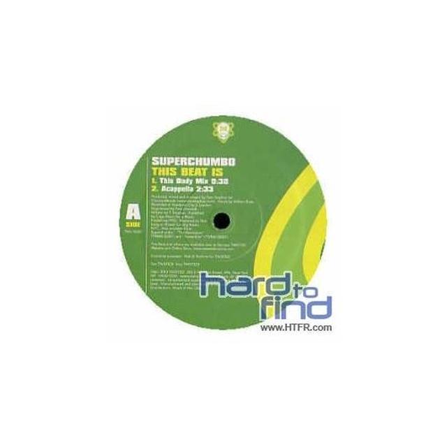Superchumbo THIS BEAT IS Vinyl Record