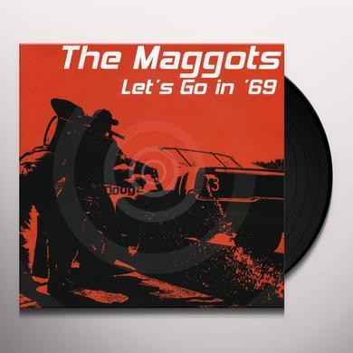 Maggots LET'S GO IN 69 (EP) Vinyl Record