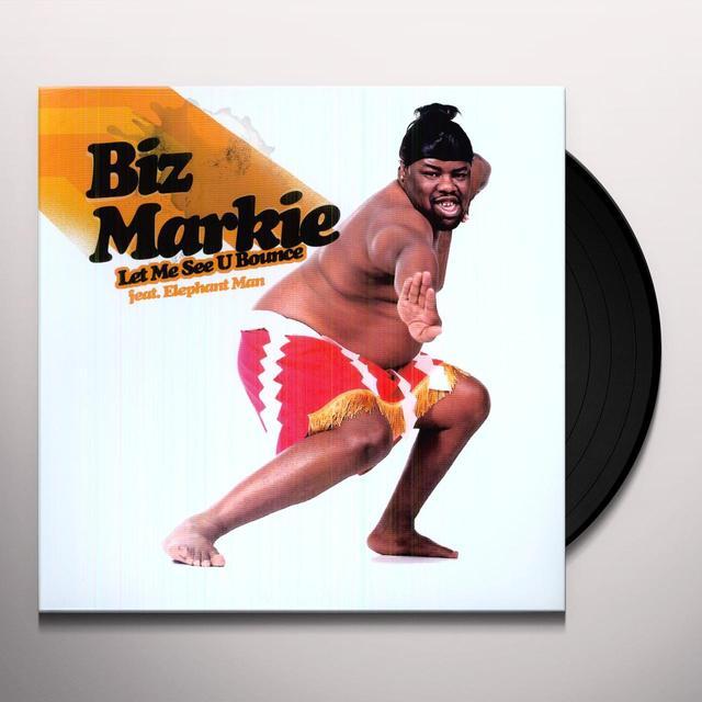 Biz Markie LET ME SEE U BOUNCE Vinyl Record