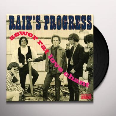 Raik'S Progress SEWER RAT LOVE CHANT Vinyl Record