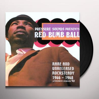 RED BUMB BALL: RARE & UNRELEASED ROCKSTEADY / VAR Vinyl Record