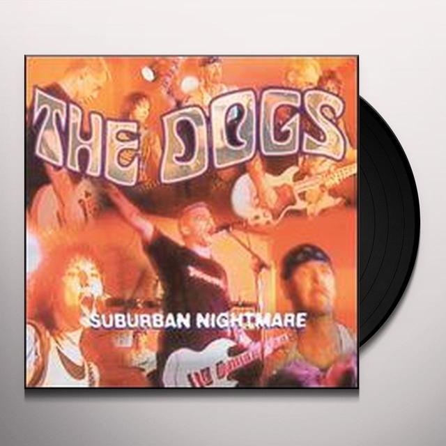 Dogs SUBURBAN NIGHTMARE Vinyl Record