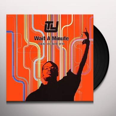 Ty WAIT A MINUTE (REMIX) Vinyl Record