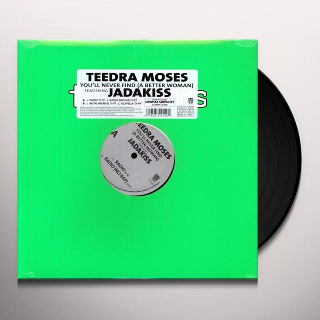 Teedra Moses YOU'LL NEVER FIND A BETTER WOMAN Vinyl Record