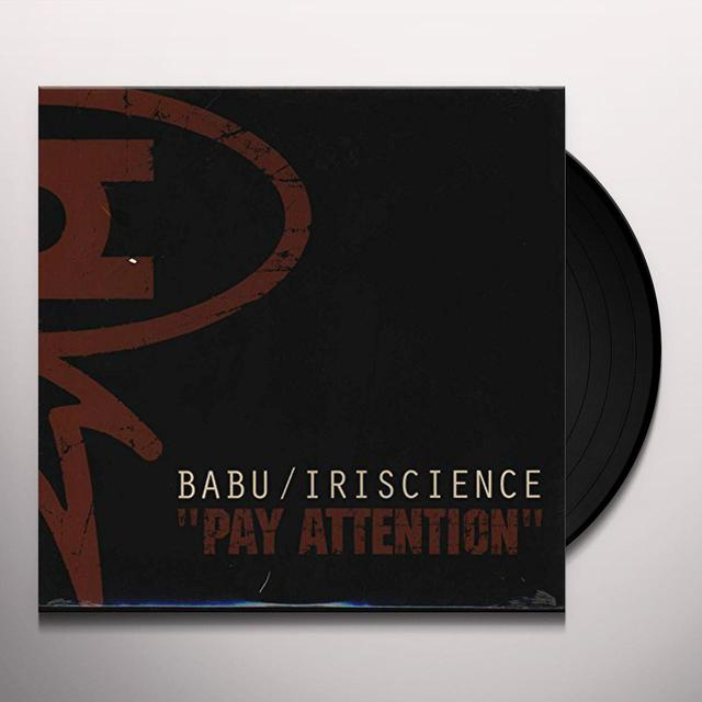 Babu / Iriscience PAY ATTENTION Vinyl Record
