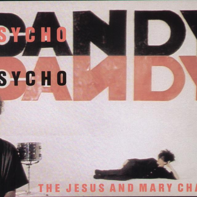 The Jesus and Mary Chain PSYCHOCANDY Vinyl Record
