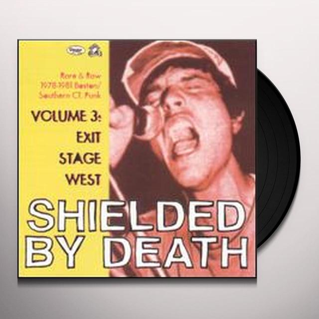 SHIELDED BY DEATH 3: EXIT STAGE WEST / VARIOUS Vinyl Record