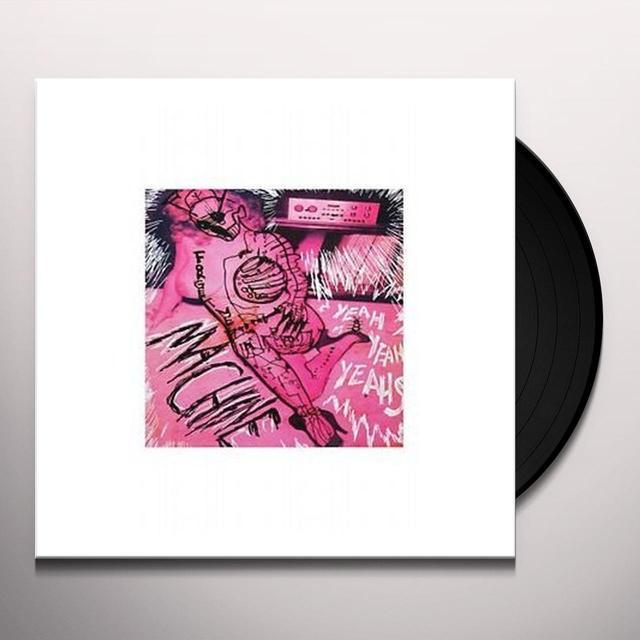 Yeah Yeah Yeah's MACHINE Vinyl Record