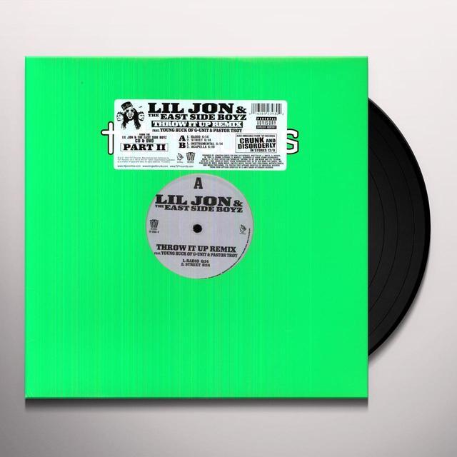 Lil Jon & Eastside Boyz THROW IT UP Vinyl Record - Remix