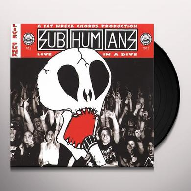 Subhumans LIVE IN A DIVE Vinyl Record