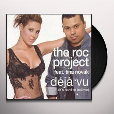 Roc Project DEJA VU: IT'S HARD TO BELIEVE Vinyl Record
