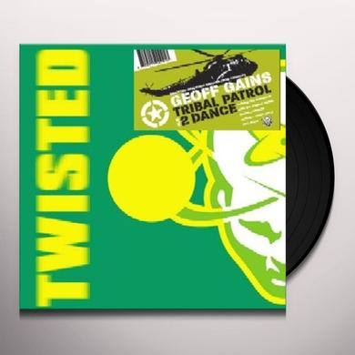Geoff Gains TRIBAL PATROL / 2DANCE Vinyl Record