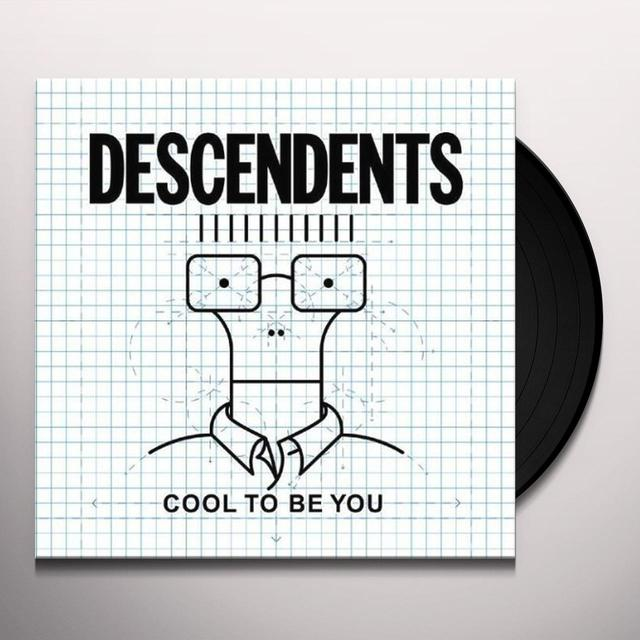 Descendents COOL TO BE YOU Vinyl Record