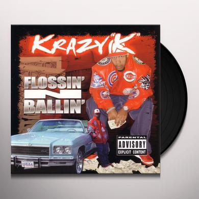 Krazy K FLOSSIN N BALLIN Vinyl Record