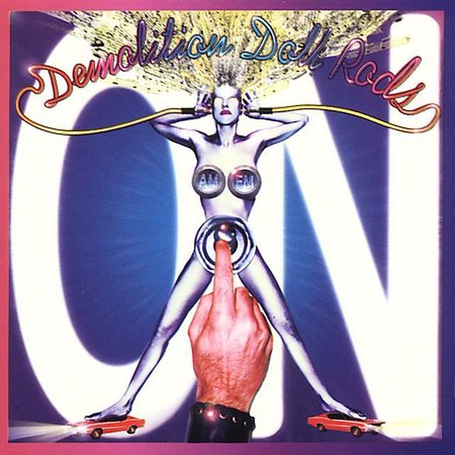 Demolition Doll Rods ON Vinyl Record