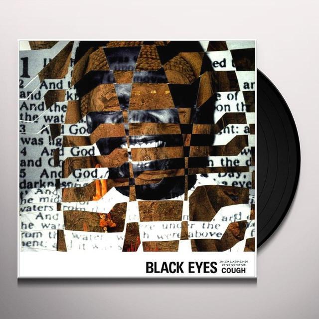 Black Eyes COUGH Vinyl Record