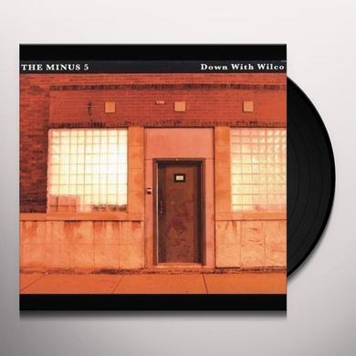 Minus 5 DOWN WITH WILCO Vinyl Record