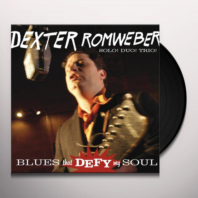 Dexter Romweber BLUES THAT DEFY MY SOUL Vinyl Record