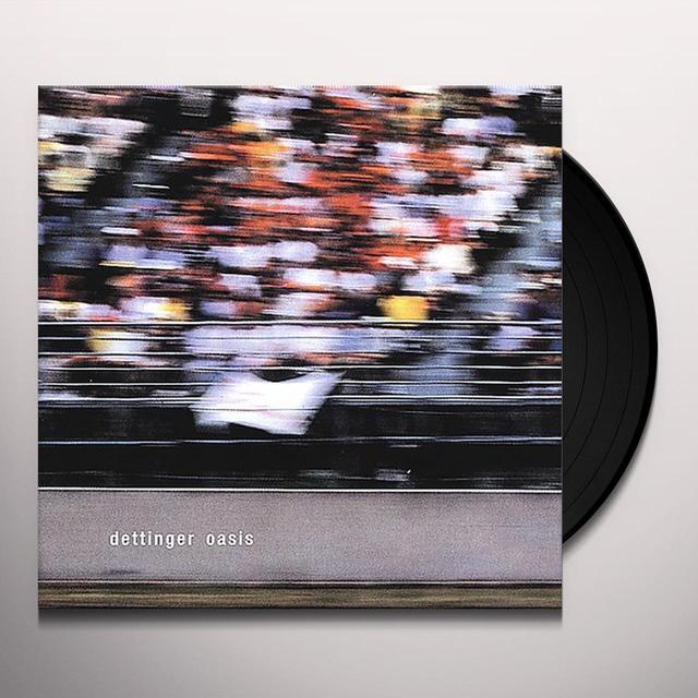 Dettinger OASIS Vinyl Record