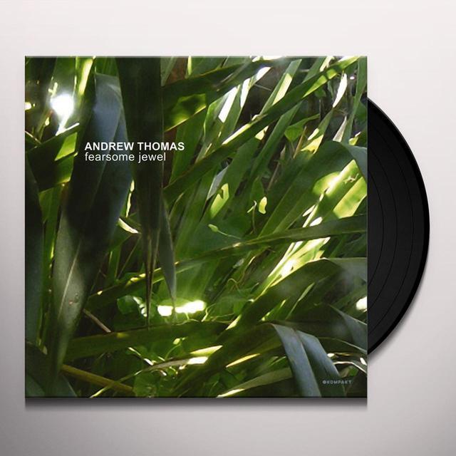 Andrew Thomas FEARSOME JEWEL Vinyl Record