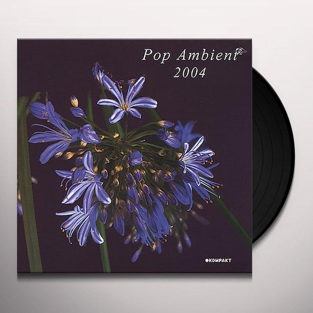 POP AMBIENT 2004 / VARIOUS Vinyl Record