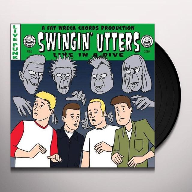 Swingin' Utters LIVE IN A DIVE Vinyl Record