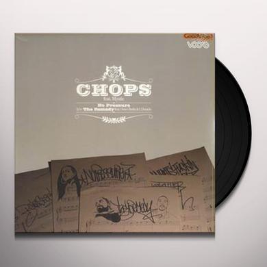 Chops / Mystic NO PRESSURE Vinyl Record