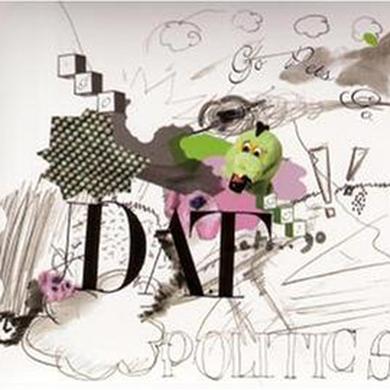Dat Politics GO PETS GO Vinyl Record