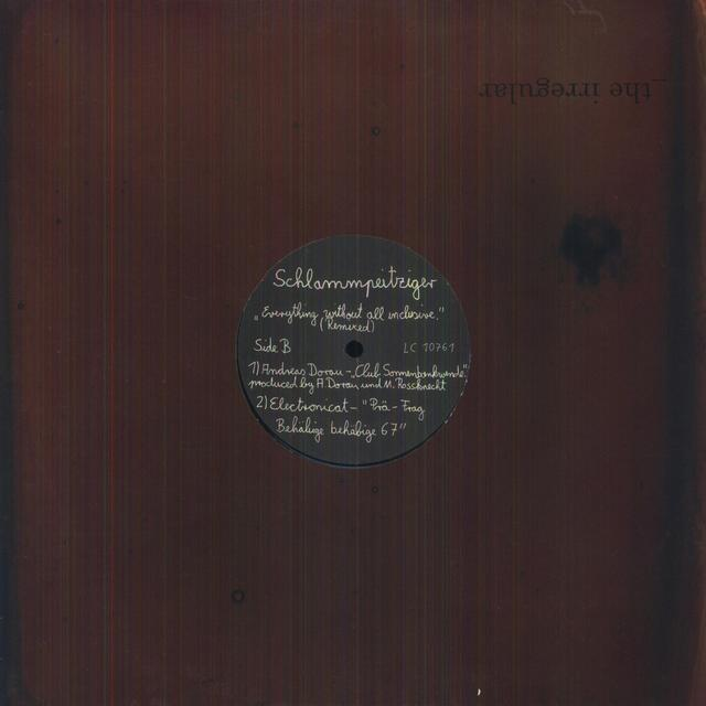 Schlammpeitziger EVERYTHING WITHOUT ALL INCLUSIVE: REMIXED Vinyl Record